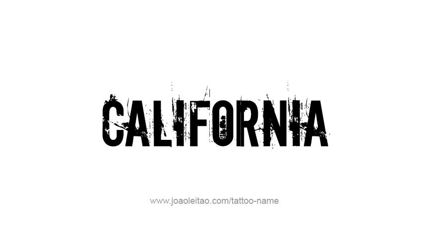California Rent A Car >> California USA State Name Tattoo Designs - Tattoos with Names