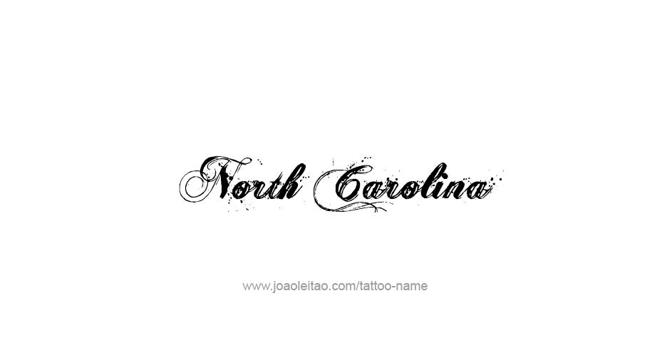 North carolina usa state name tattoo designs tattoos for North carolina tattoo ideas