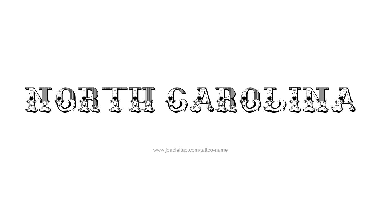 North carolina usa state name tattoo designs page 4 of 5 for North carolina tattoo ideas