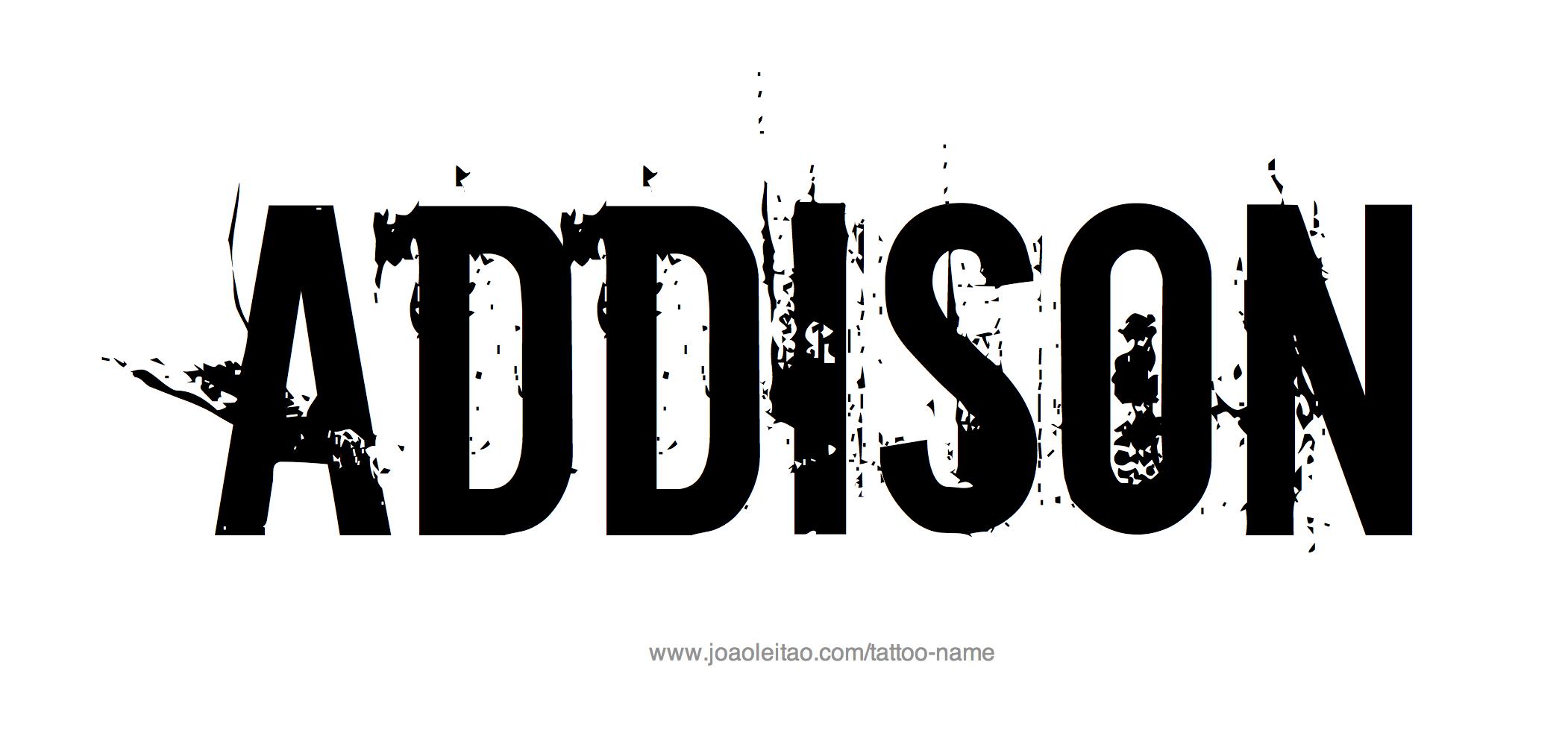 %name%: Addison Name Tattoo Designs