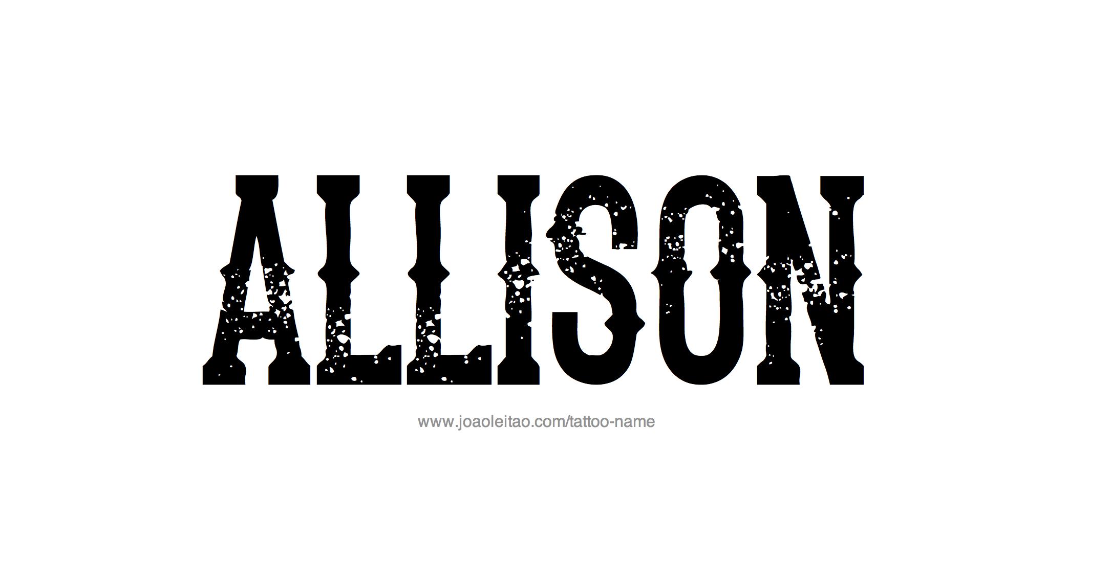 allison name tattoo designs