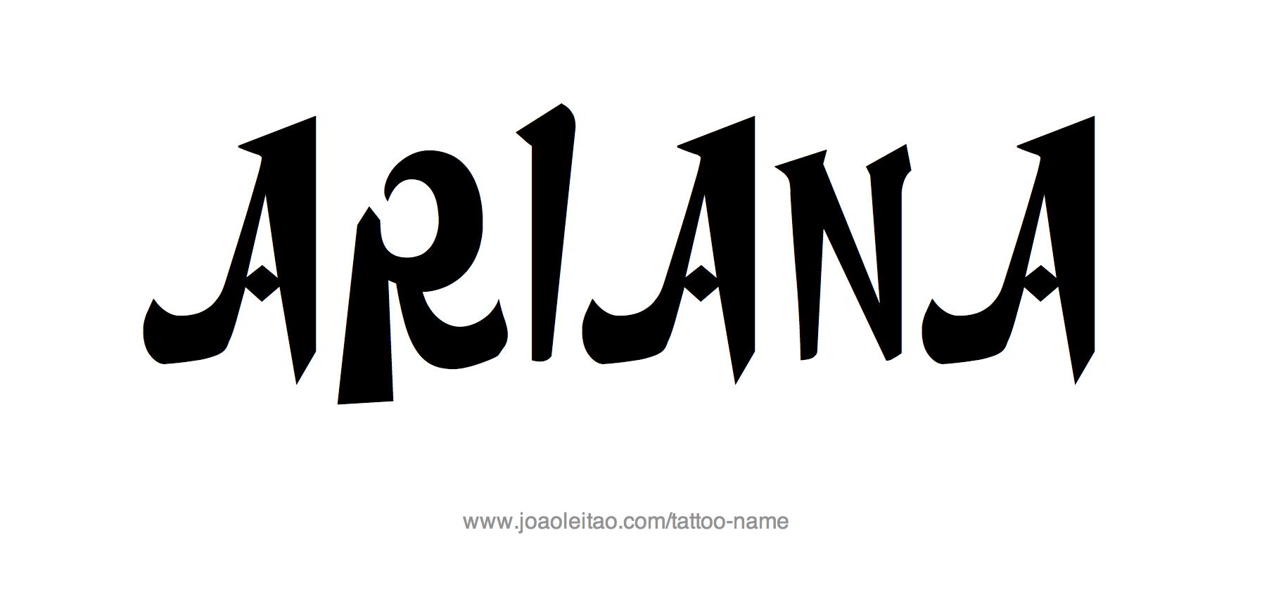 Name: Ariana Name Tattoo Designs