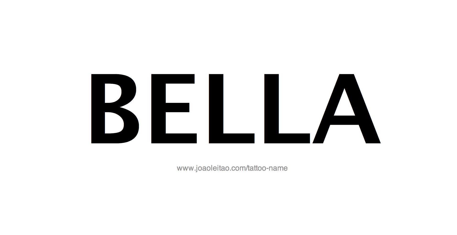 Name: Bella Name Tattoo Designs