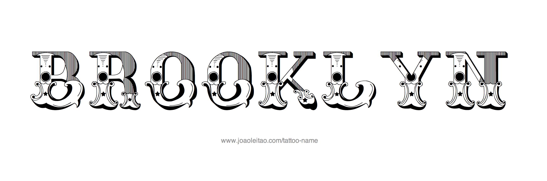 Brooklyn name tattoo designs for Brooklyn tattoo ideas
