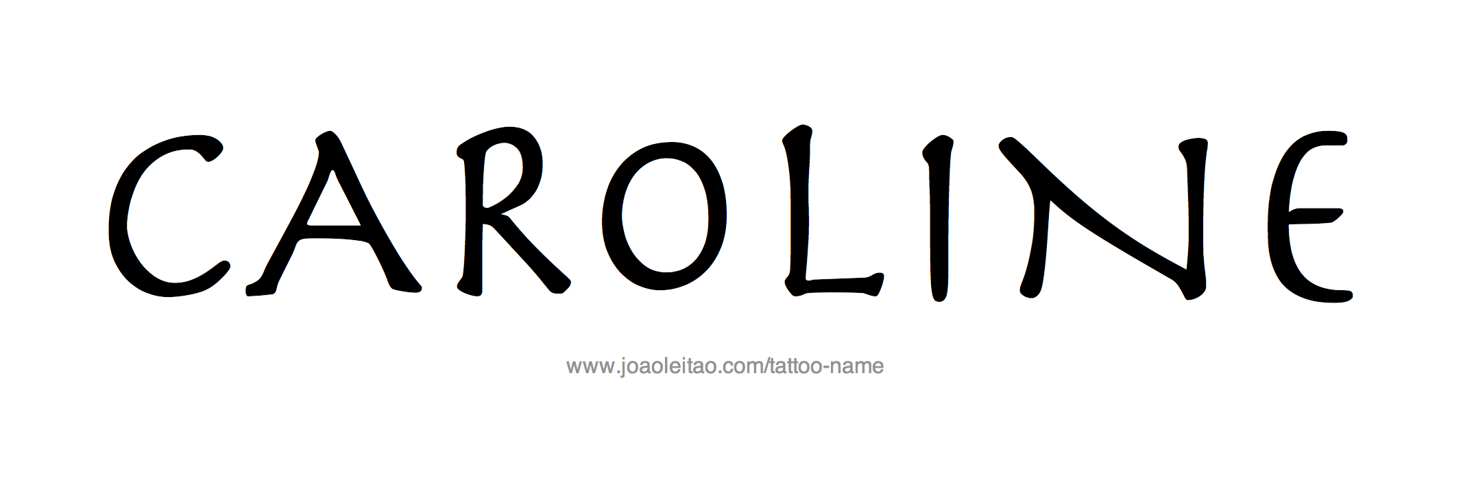 %name%: Caroline Name Tattoo Designs