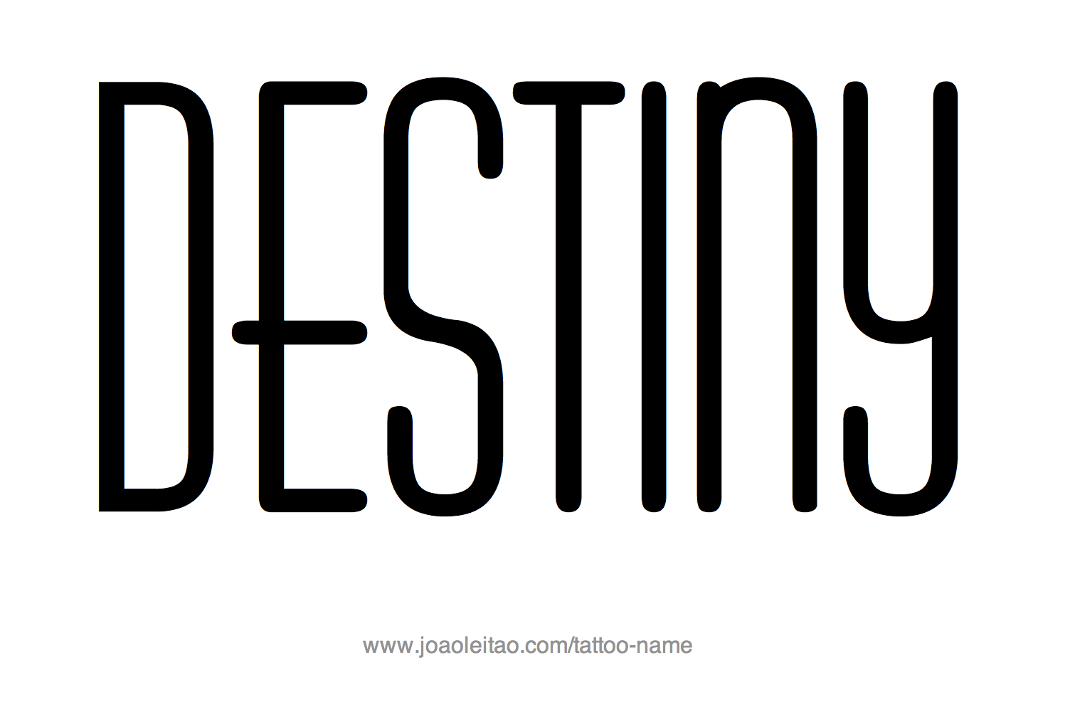 Tattoo Design Name Destiny