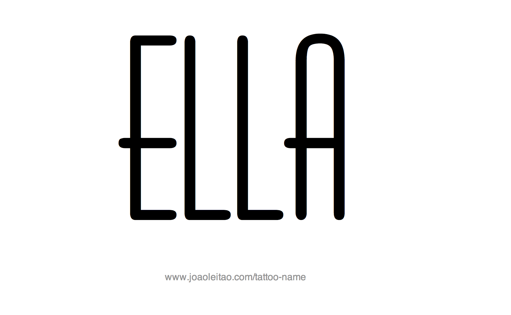 Name tattoo designs free - Tattoo Design Name Ella