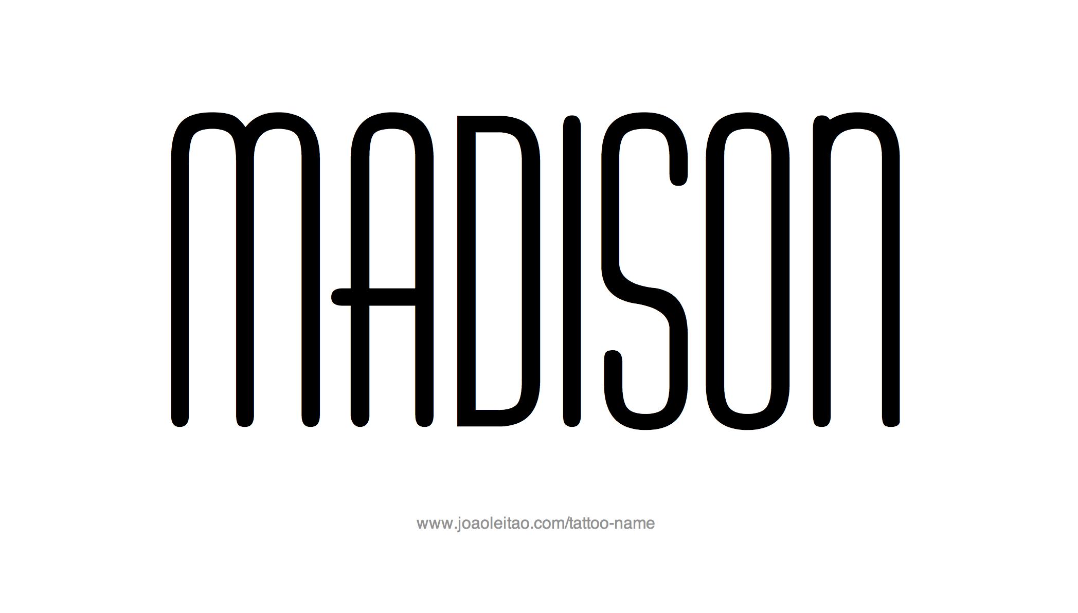 madison name tattoo designs. Black Bedroom Furniture Sets. Home Design Ideas