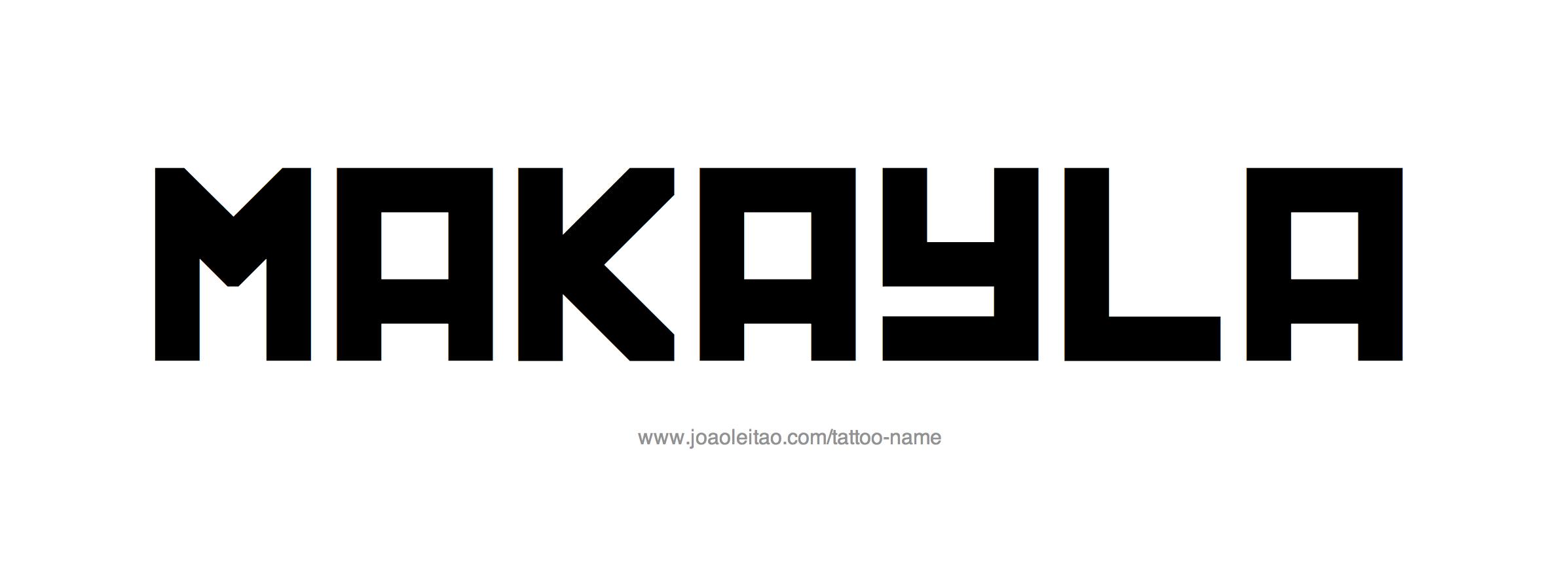 makayla name tattoo designs
