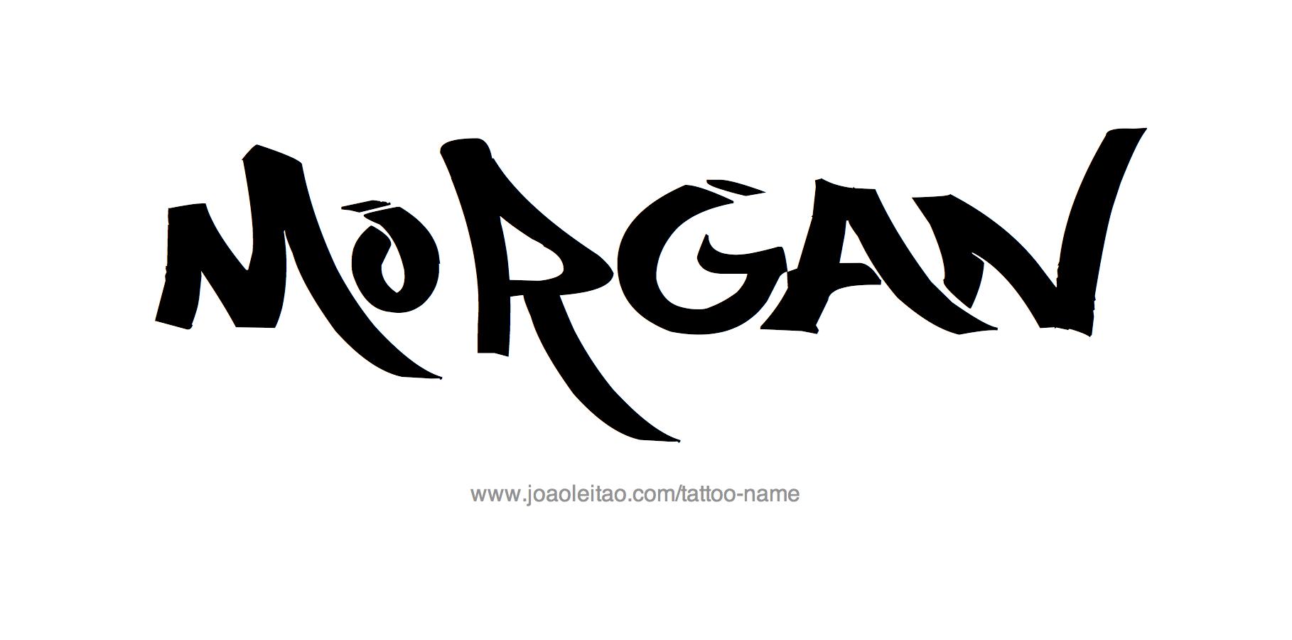 morgan name tattoo designs. Black Bedroom Furniture Sets. Home Design Ideas