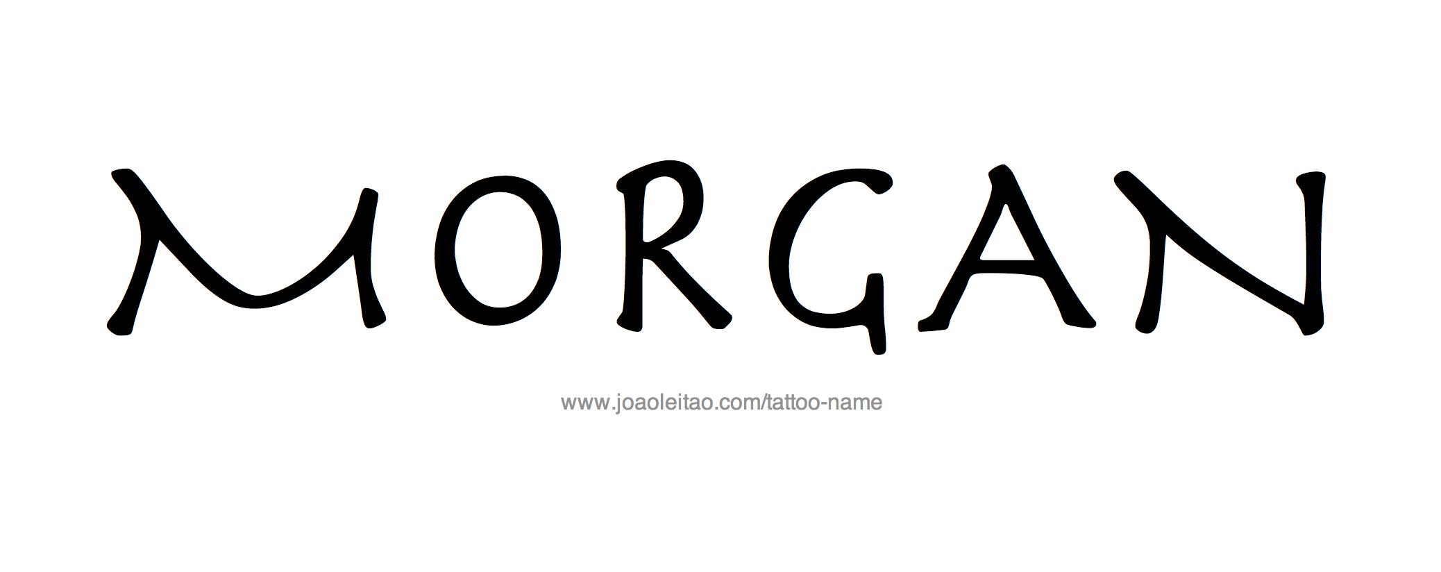 Name: Morgan Name Tattoo Designs