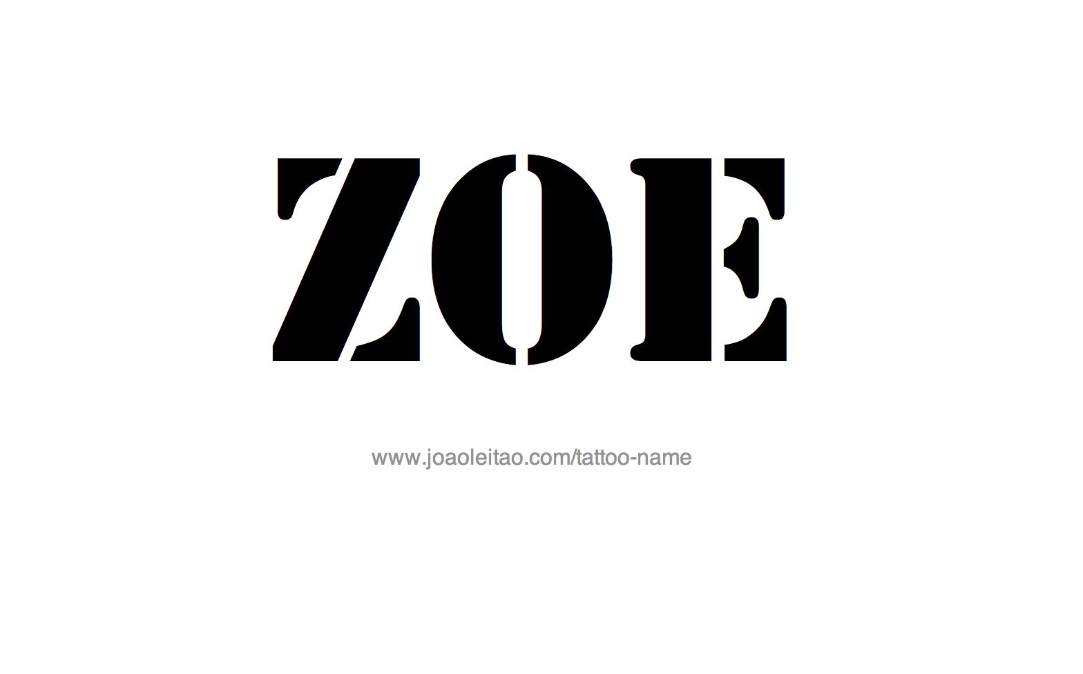 Name: Zoe Name Tattoo Designs