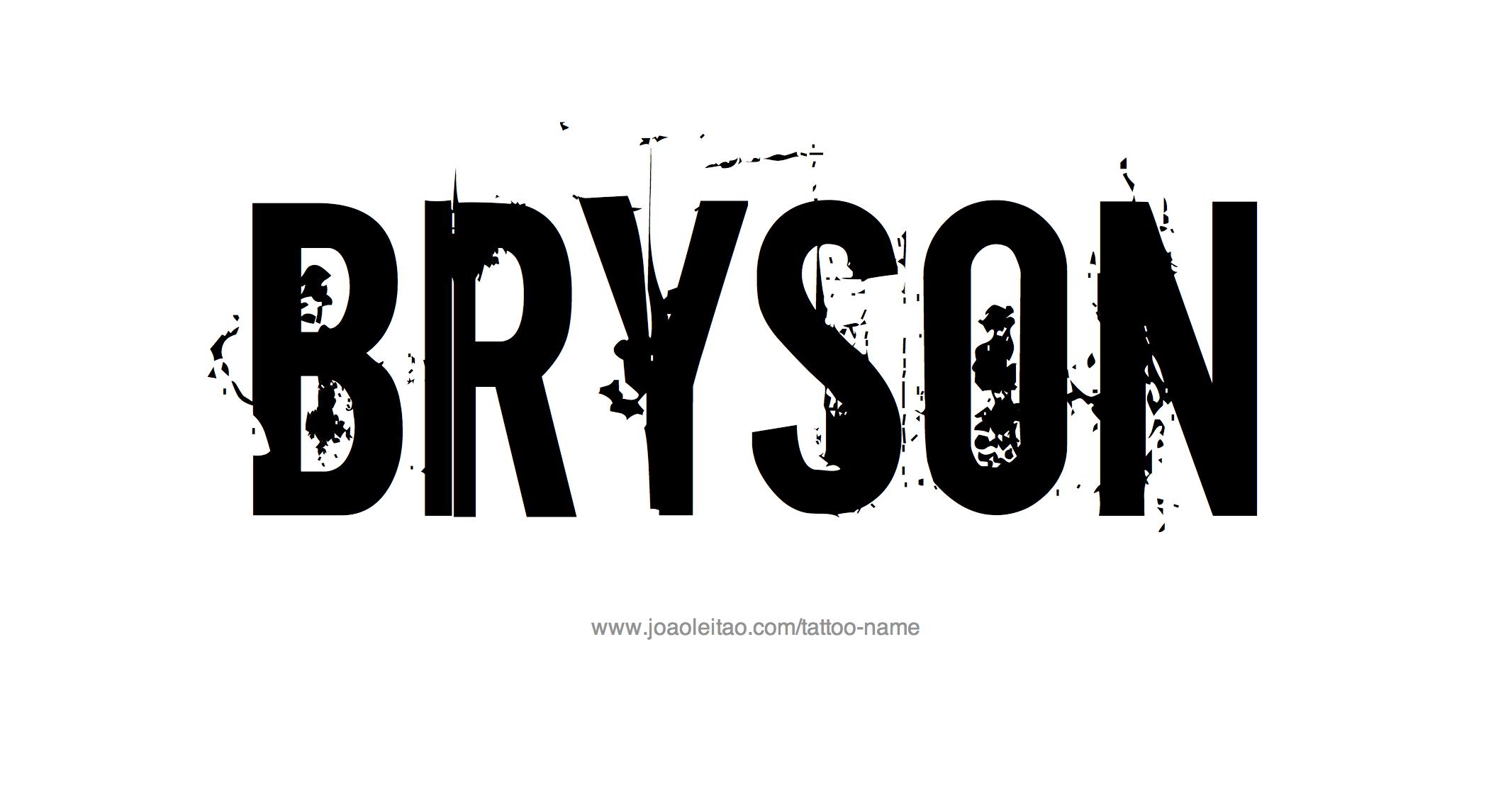 Name: Bryson Name Tattoo Designs