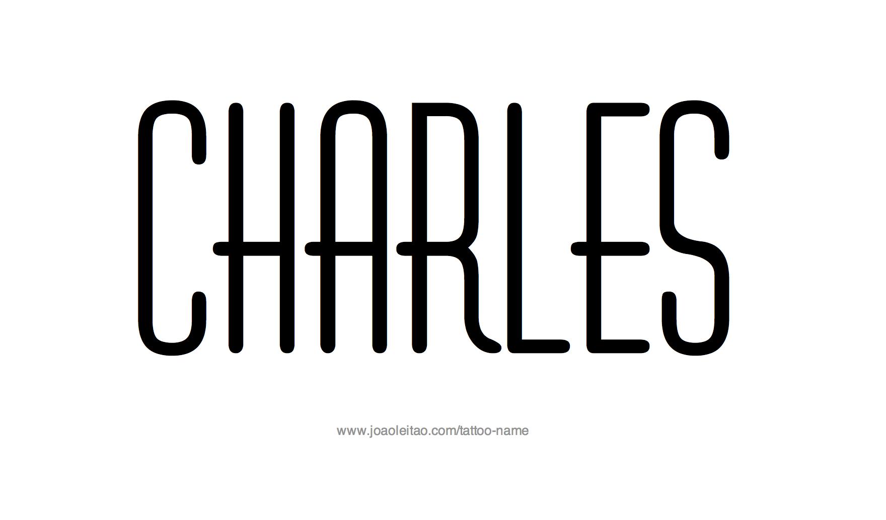 %name%: Charles Name Tattoo Designs