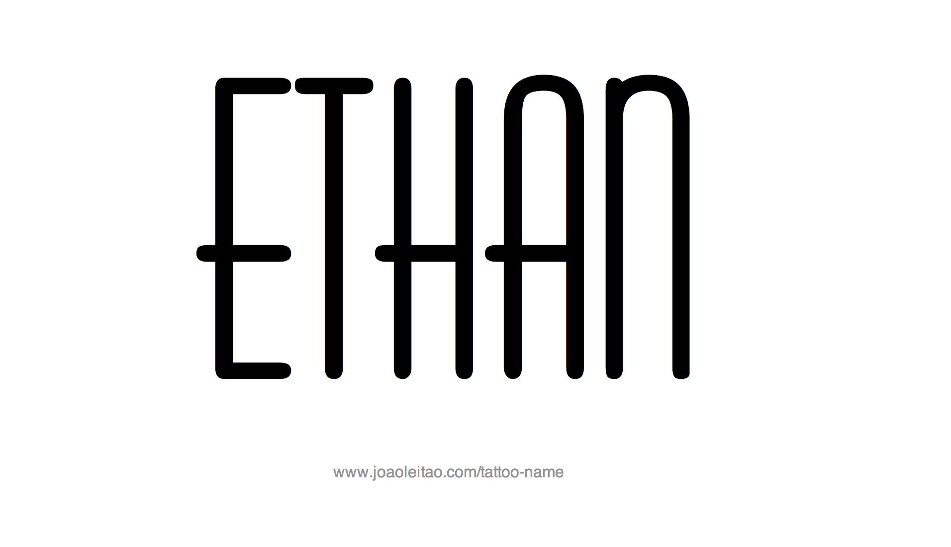 Ethan Name Tattoo Designs