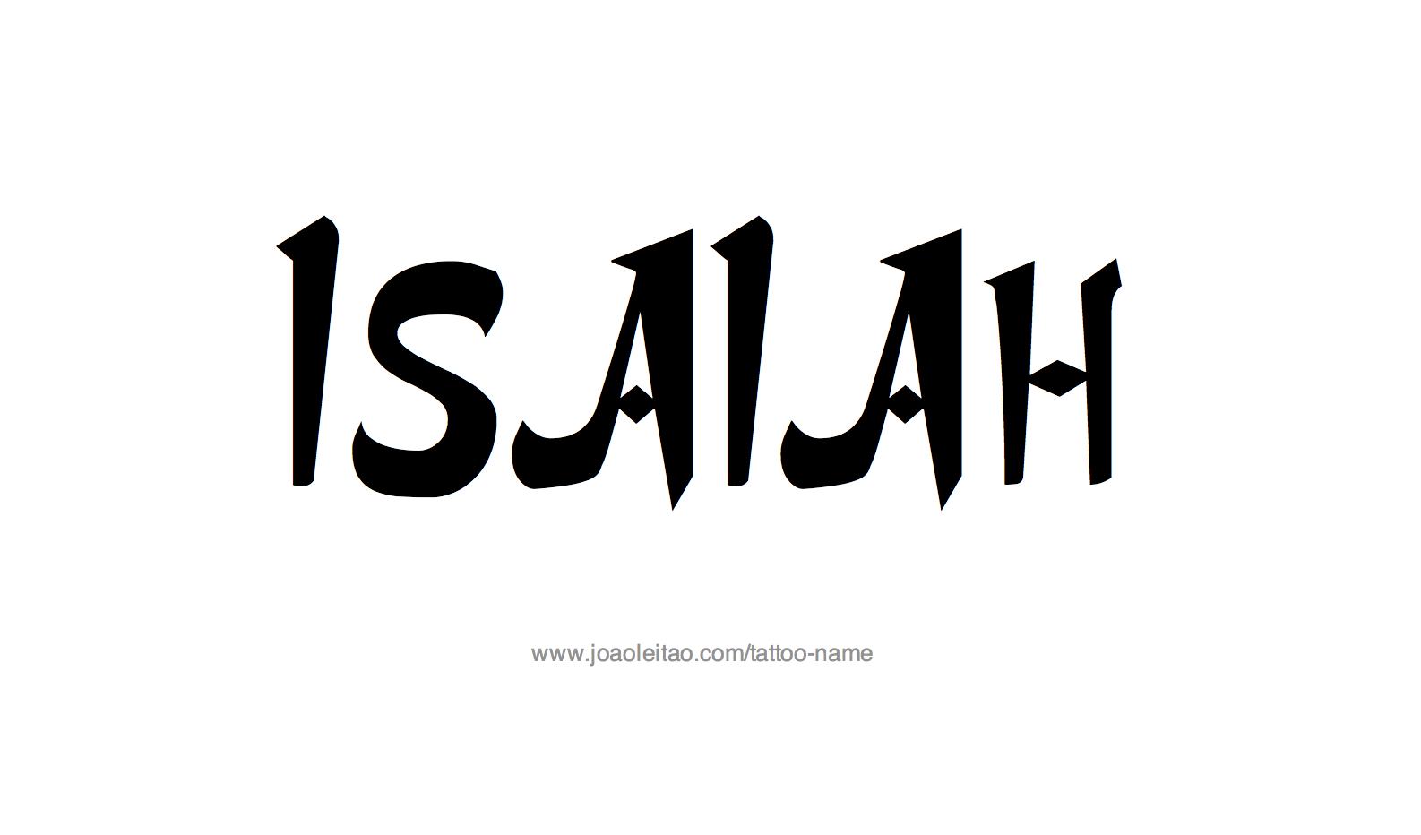 Isaiah Name Tattoo Designs