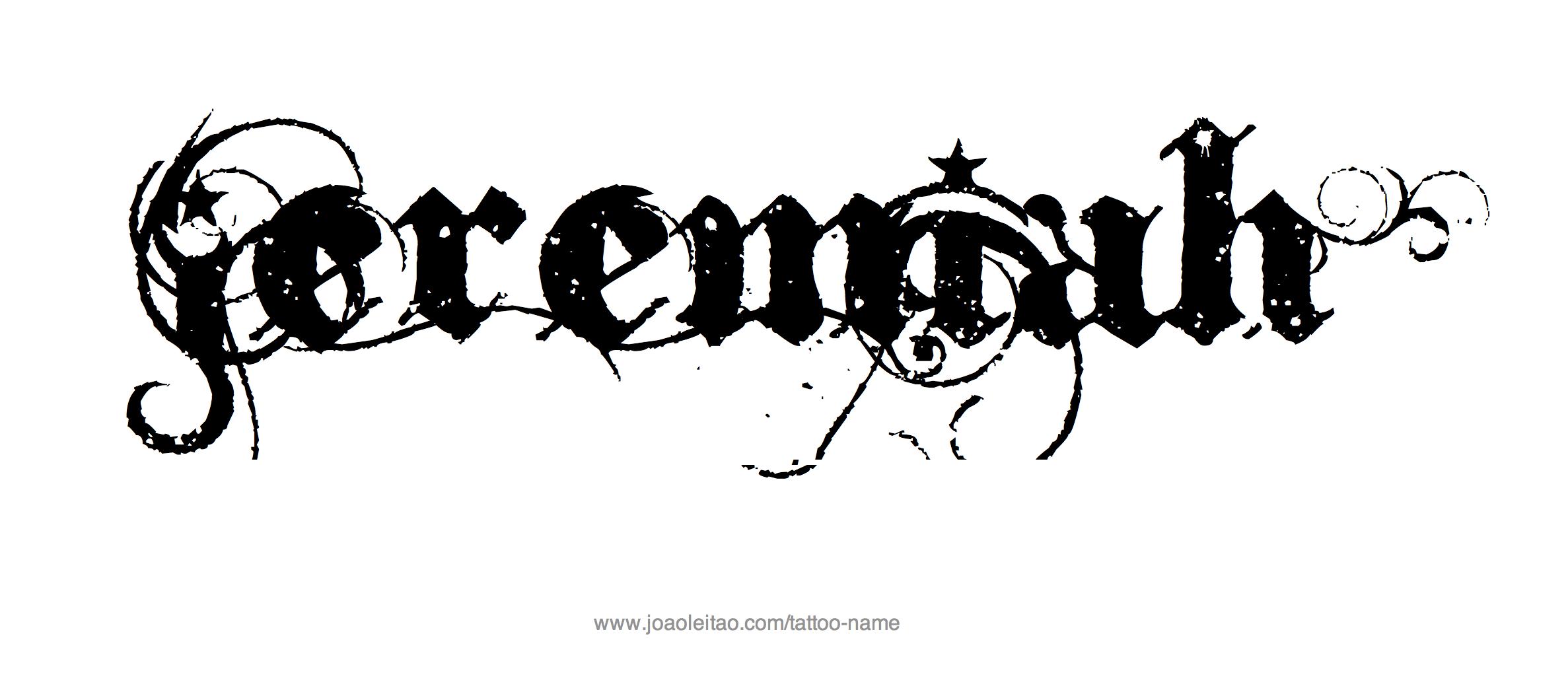 jeremiah name tattoo designs. Black Bedroom Furniture Sets. Home Design Ideas