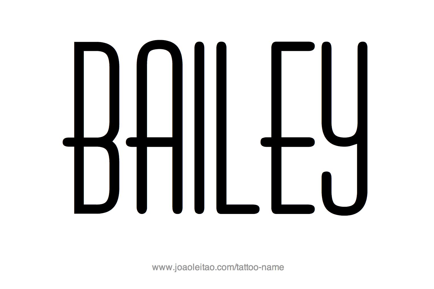 Name: Bailey Name Tattoo Designs