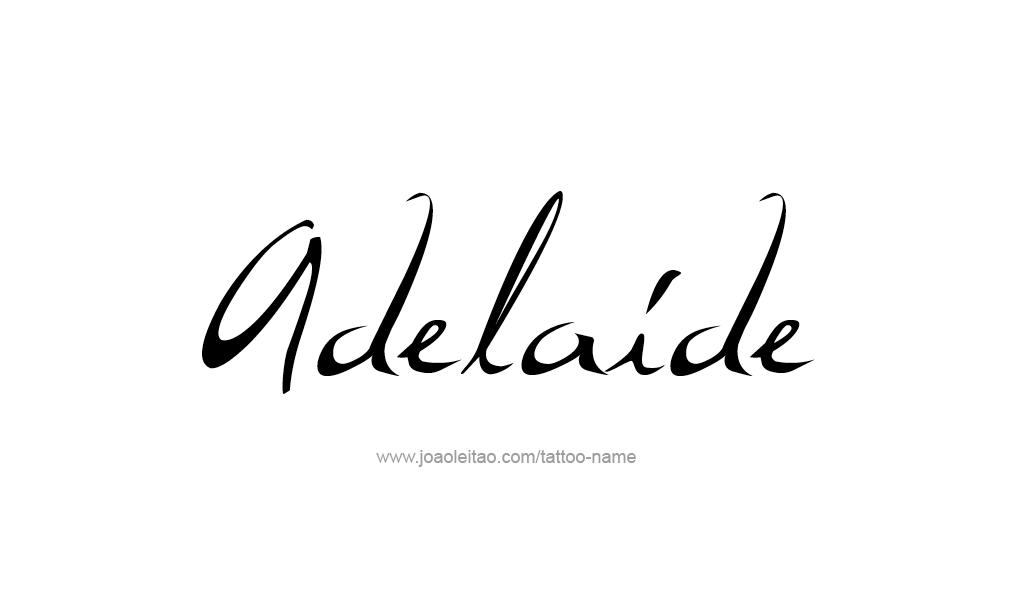 Adelaide name tattoo designs for Adelaide design