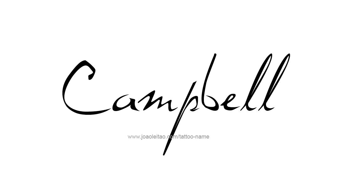 campbell name tattoo designs. Black Bedroom Furniture Sets. Home Design Ideas