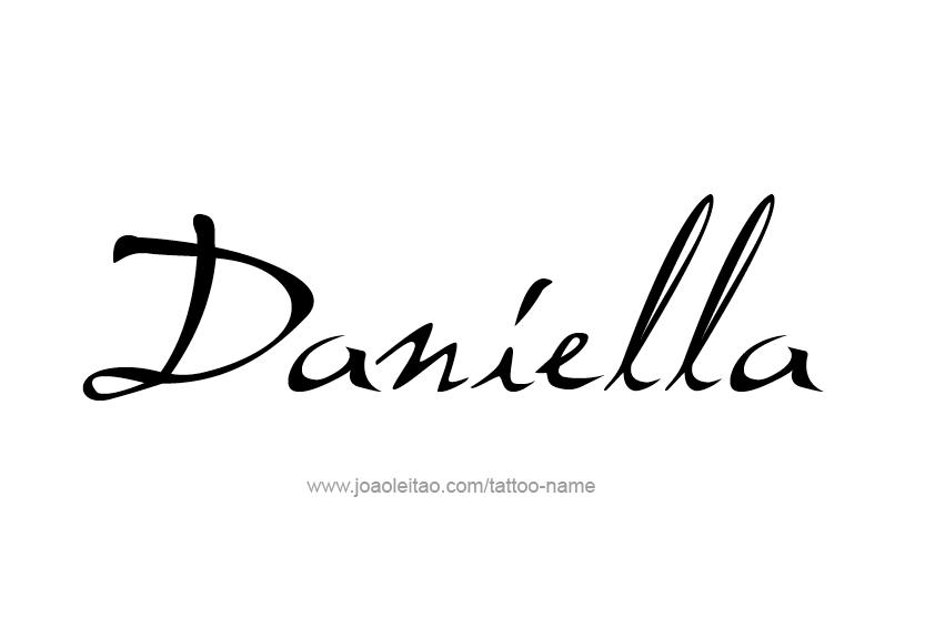daniella name tattoo designs. Black Bedroom Furniture Sets. Home Design Ideas