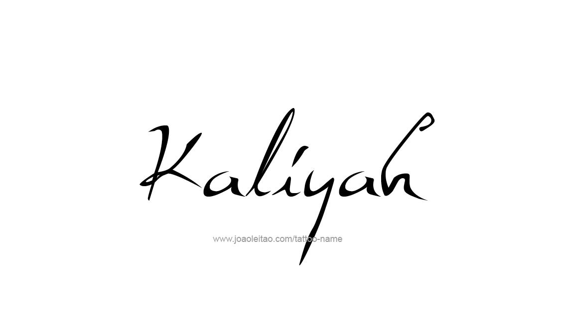 kaliyah name tattoo designs. Black Bedroom Furniture Sets. Home Design Ideas
