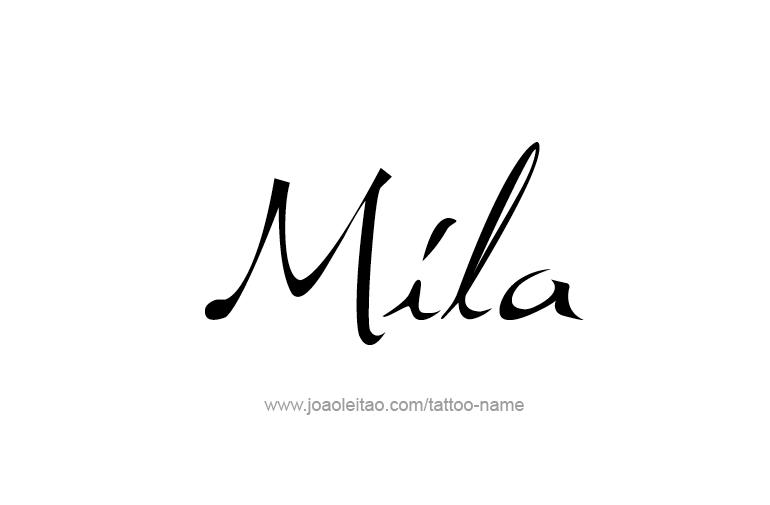 Youutube Kleurplaat Mila Name Tattoo Designs