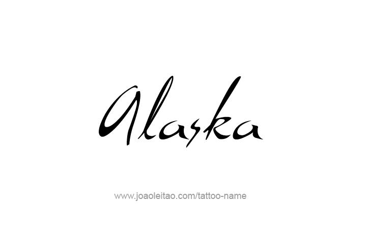 Alaska usa state name tattoo designs tattoos with names for Tattoo of ak