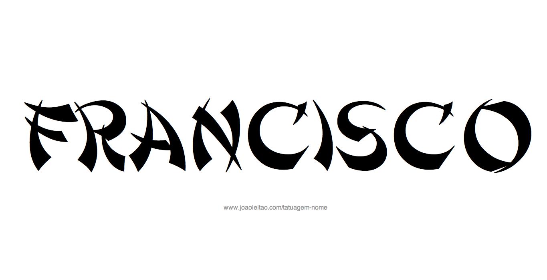 Desenho de Tatuagem com o Nome Francisco