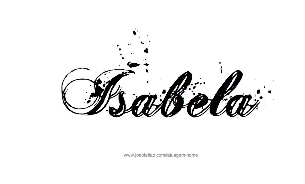 Desenhos De Tatuagem Com O Nome Isabela