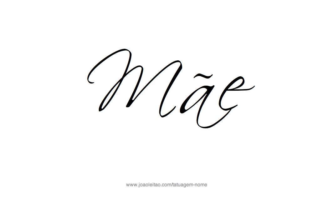 Mae – Frases Familia para Tatuagem