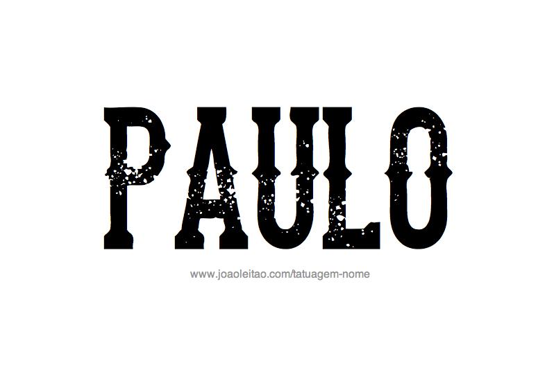 Desenho de Tatuagem com o Nome Paulo