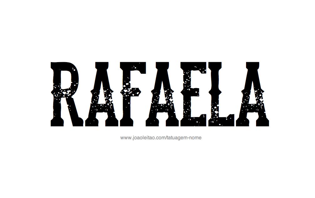 Desenhos de Tatuagem com o Nome Rafaela