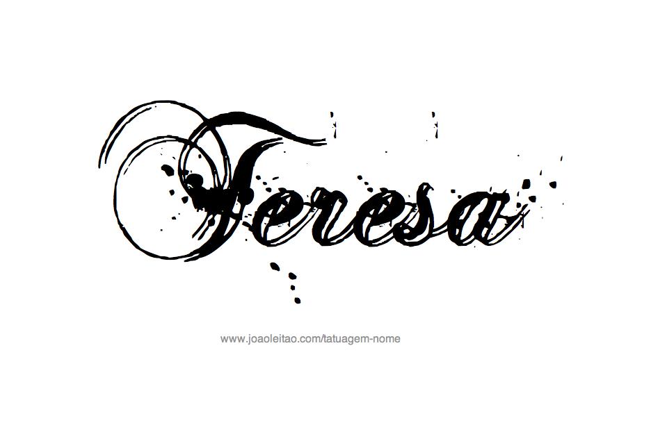 Desenhos de tatuagem com o nome teresa desenho de tatuagem com o nome teresa altavistaventures Image collections