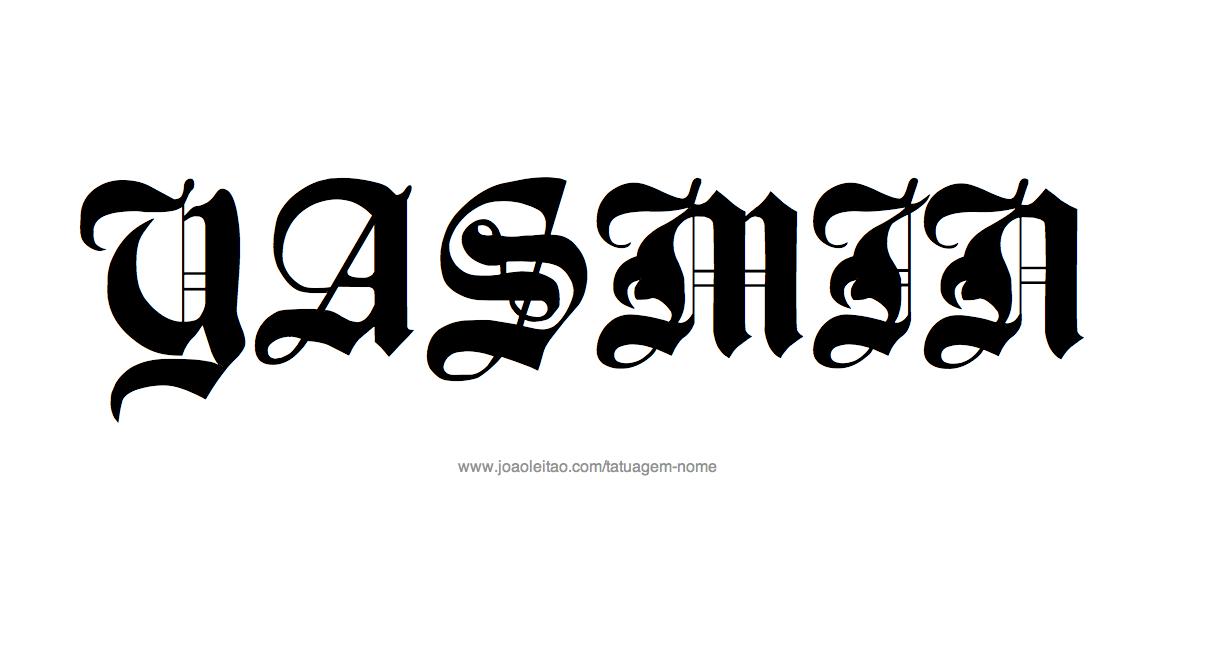 Desenhos de Tatuagem com o Nome Yasmin
