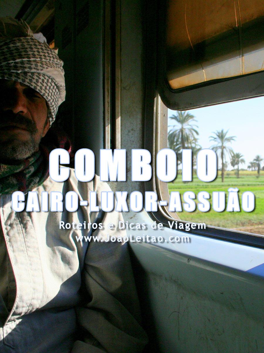 Comboio (trem) Cairo Luxor Assuão, Egito – Preços e Horários