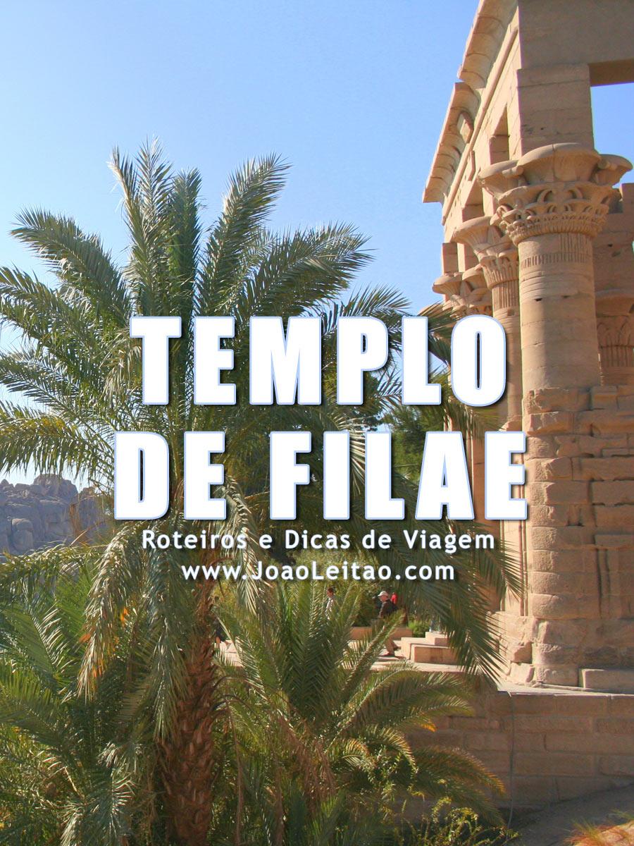 Templo de Filae, Guia de Viagem – Dicas, Roteiros, Mapas, Fotos