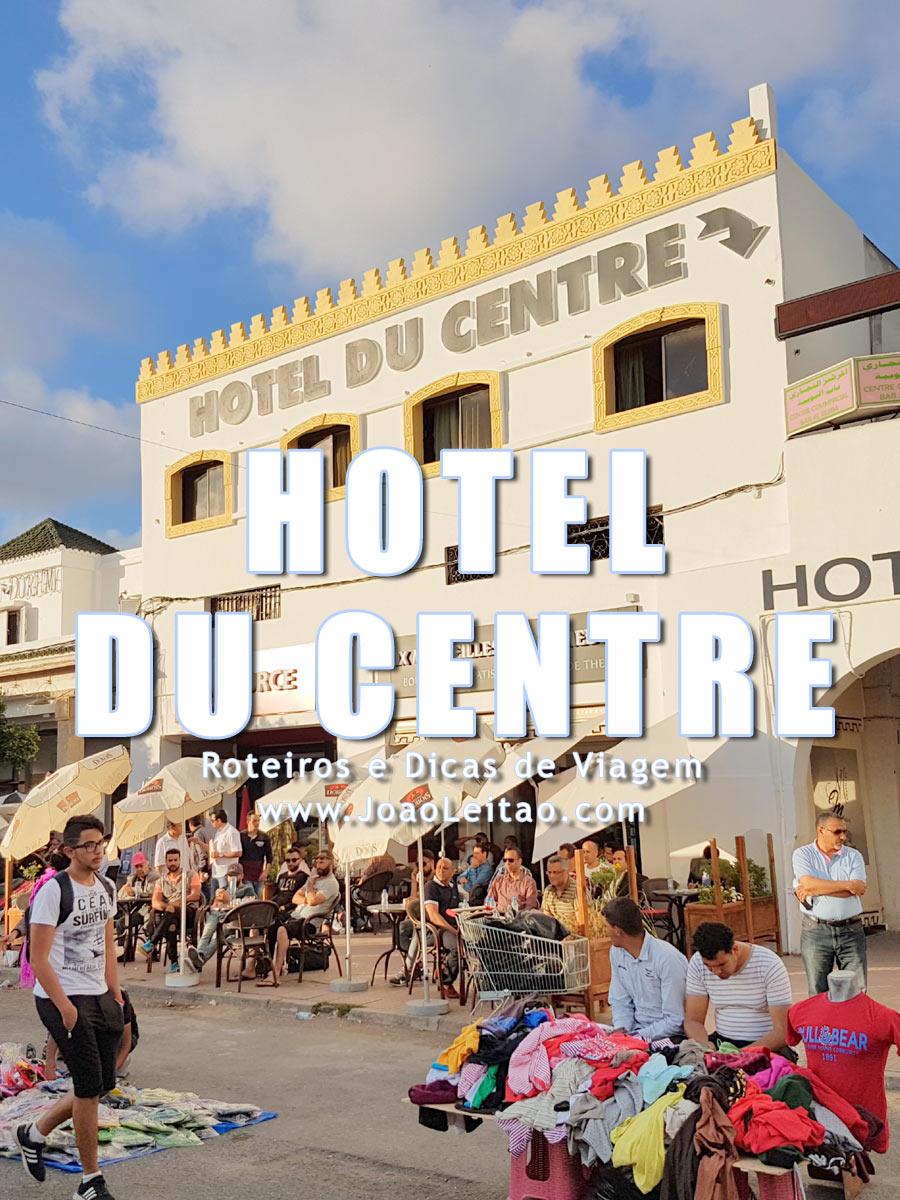 Hotel du Centre em Rabat, Marrocos