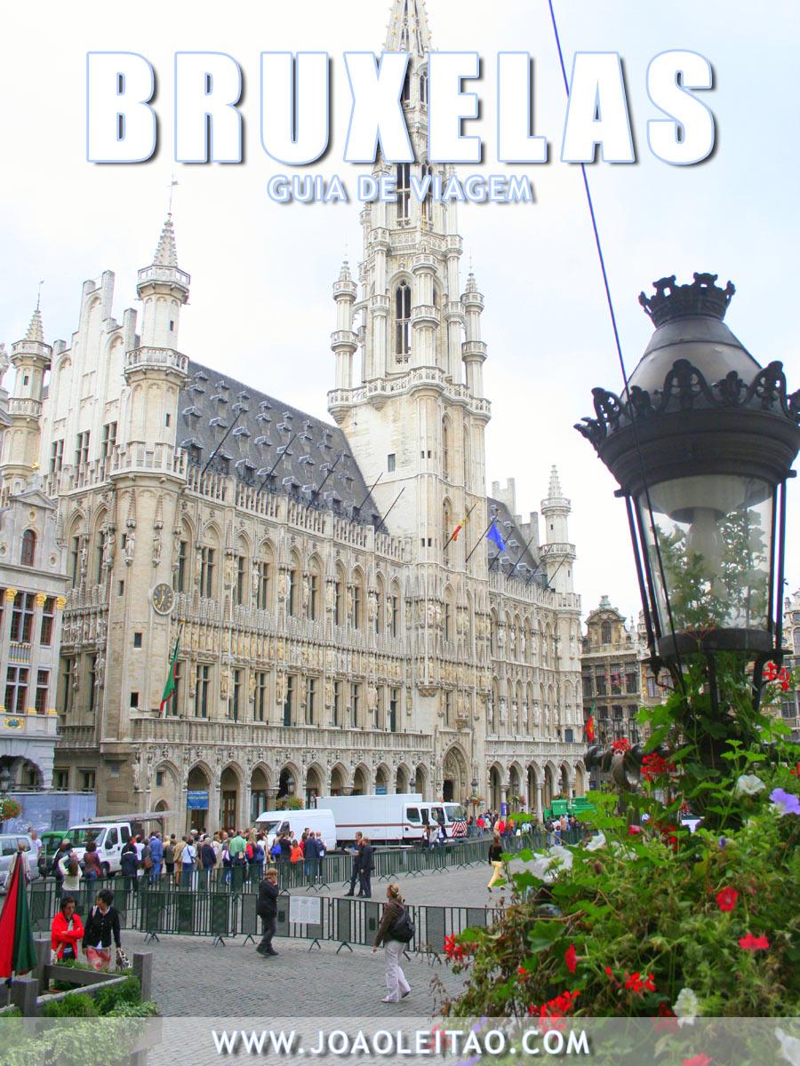 Visitar Bruxelas, Guia de Viagem - Dicas, Roteiros, Mapas, Fotos