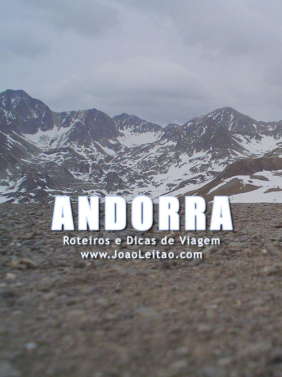 Visitar Andorra – Roteiros e Dicas de Viagem