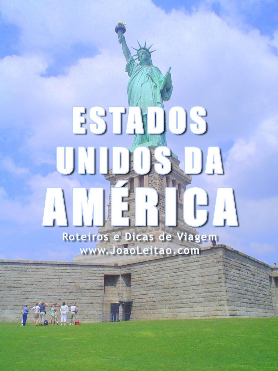 Visitar Estados Unidos da América – Roteiros e Dicas de Viagem