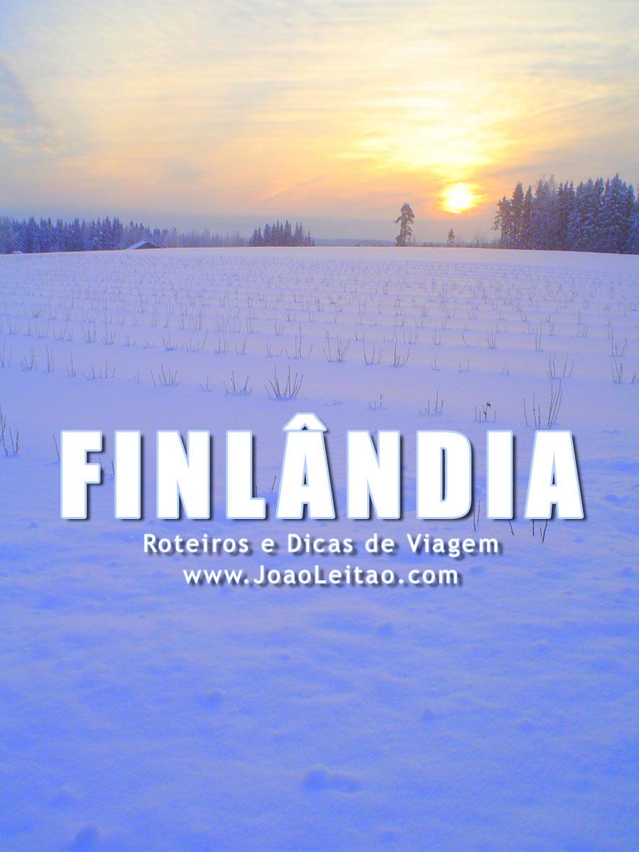 Visitar Finlândia – Roteiros e Dicas de Viagem