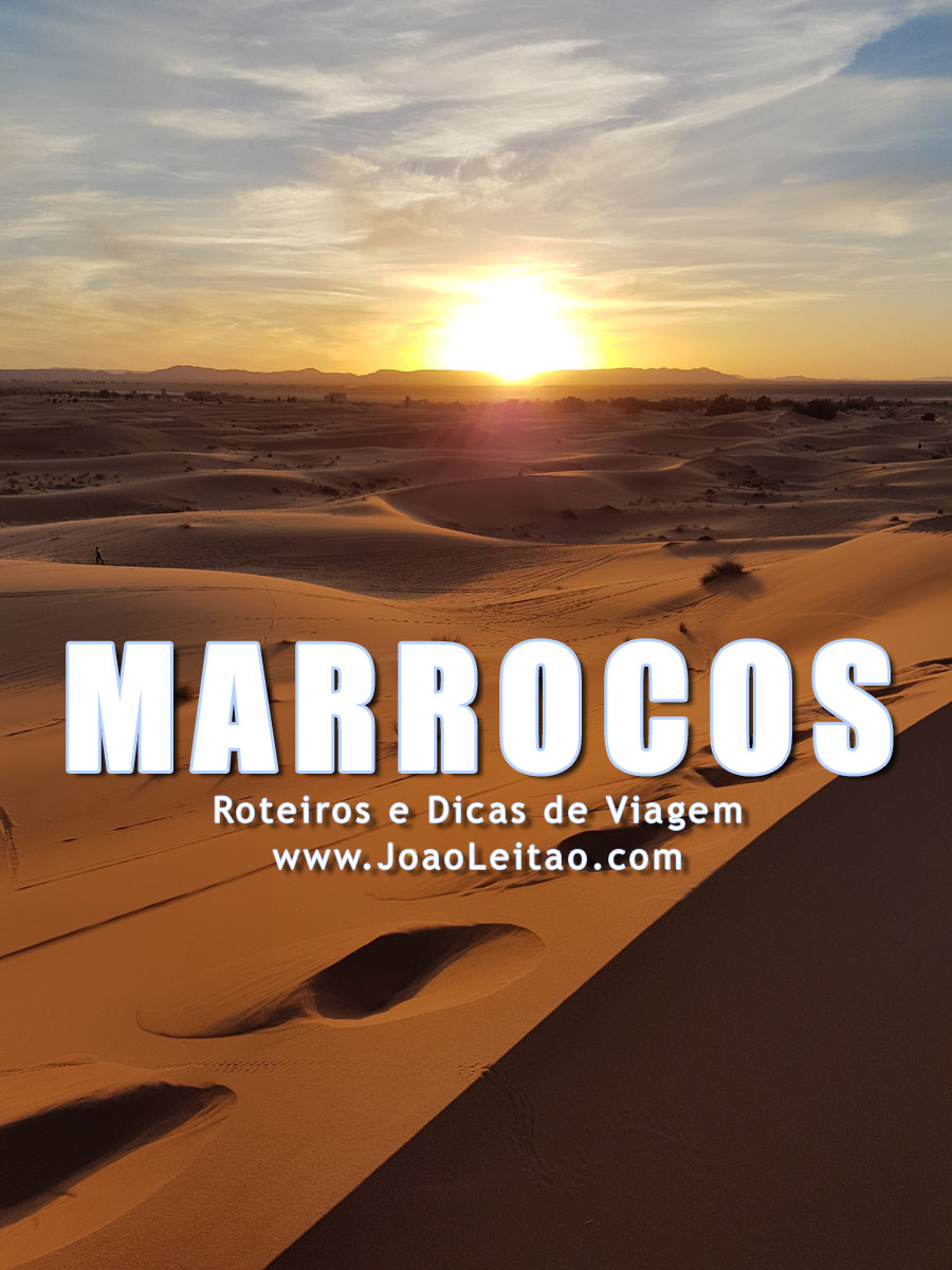 Visitar Marrocos - Roteiros e Dicas de Viagem