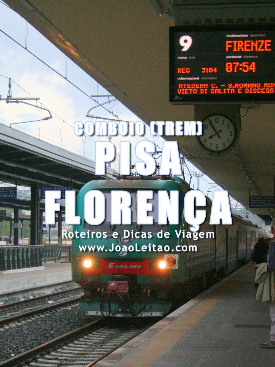 Comboio (trem) Pisa Florença, Itália - Preços e Horários