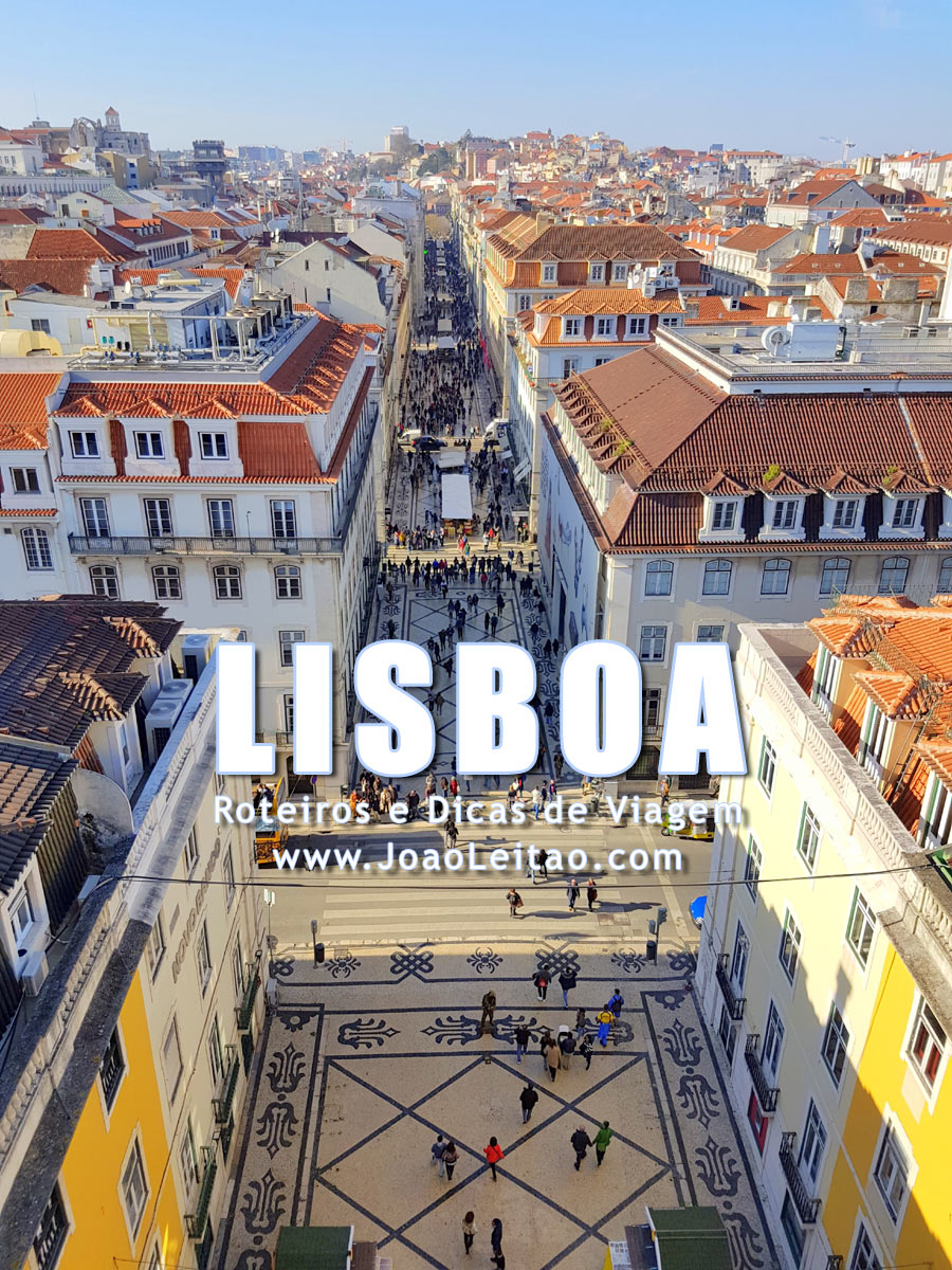 Visitar Lisboa, Guia de Viagem - Dicas, Roteiros, Mapas, Fotos
