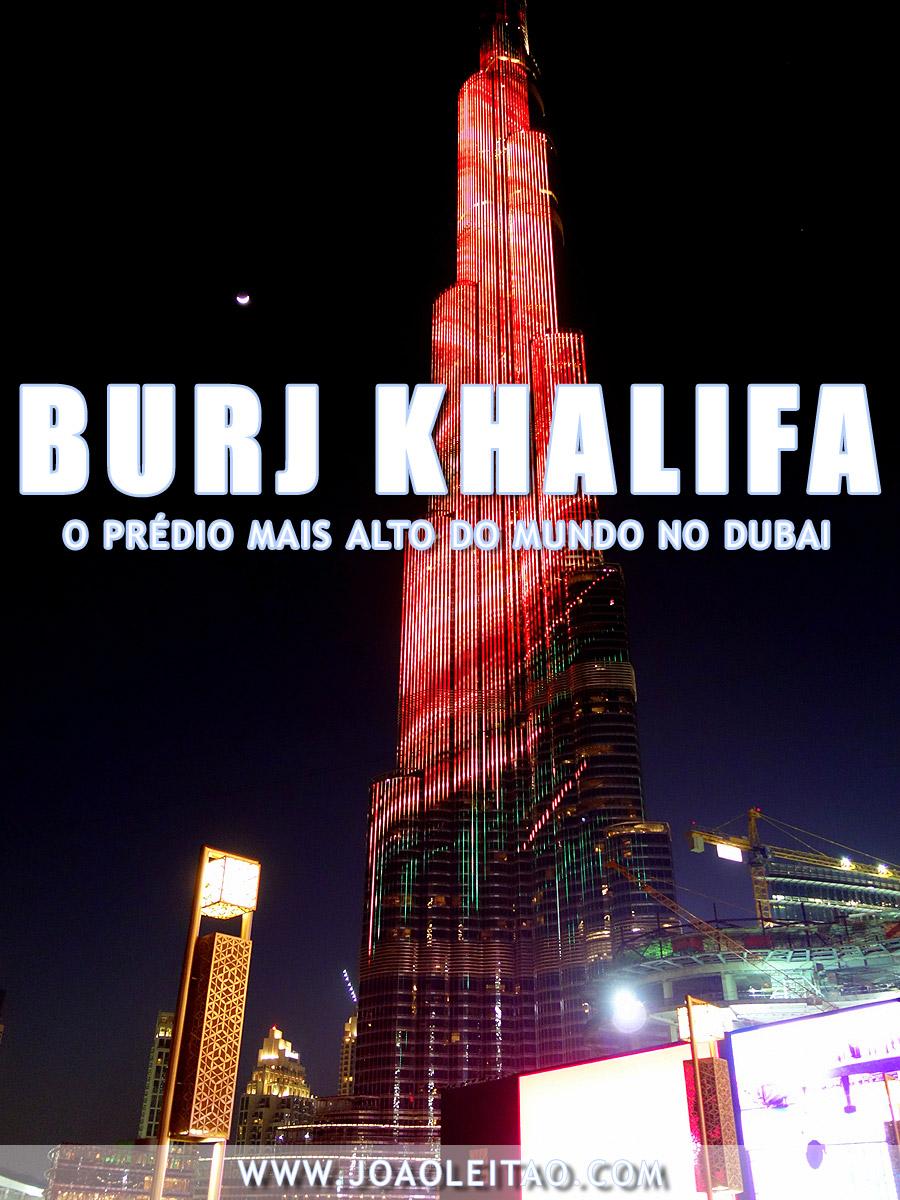 O Burj Khalifa é o prédio mais alto do mundo