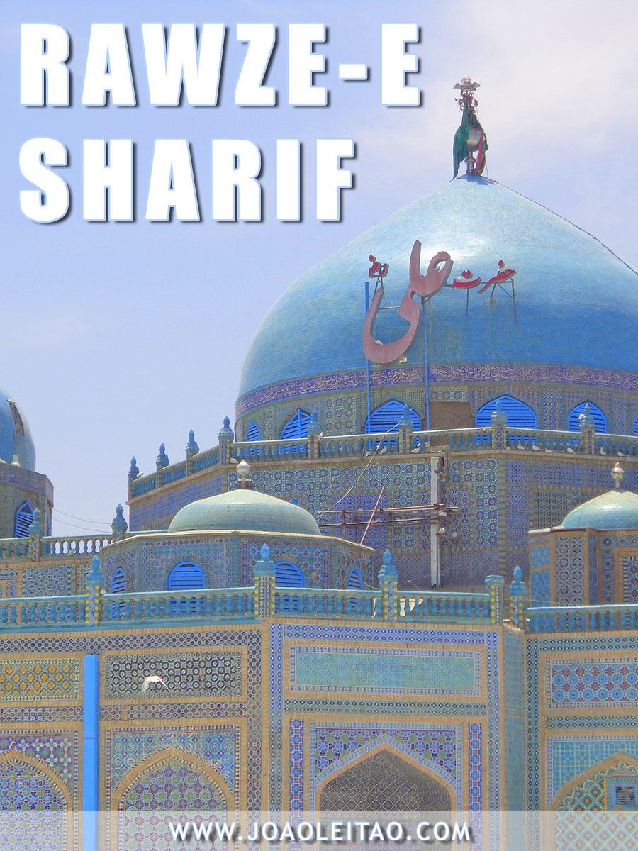 Mesquita Azul em Mazar-e Sharif, Guia para visitar monumento