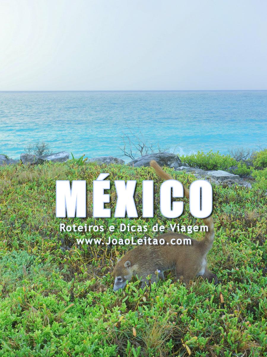 Visitar México – Roteiros e Dicas de Viagem