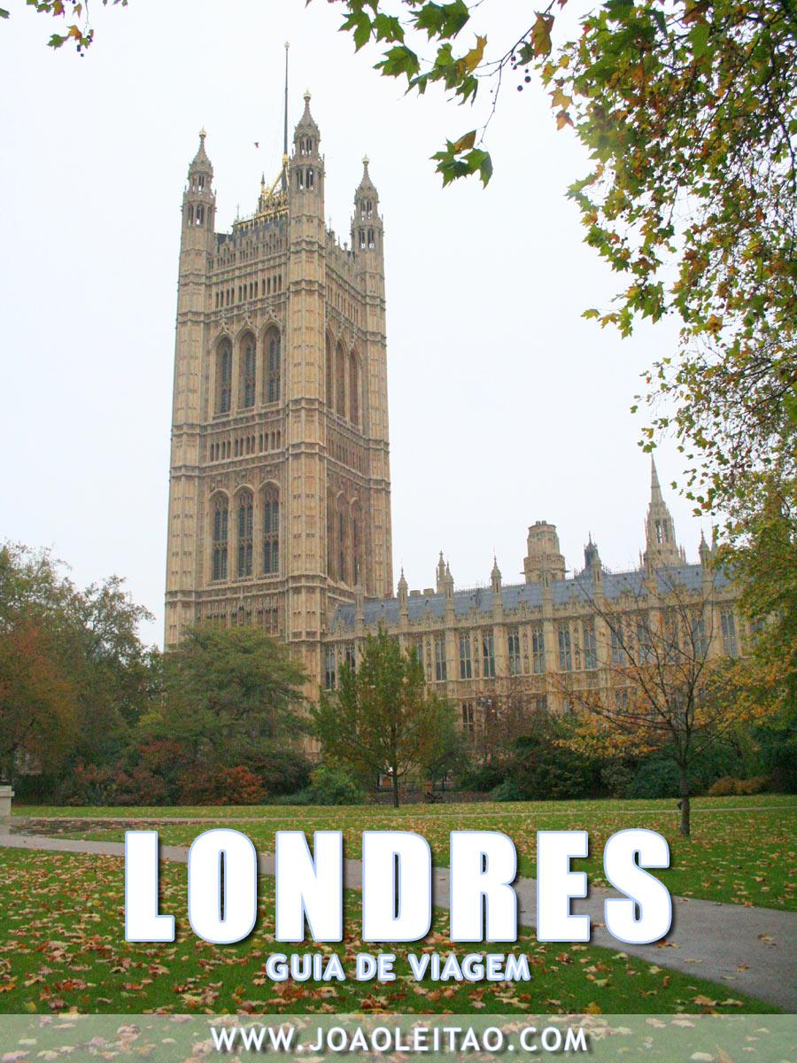 Visitar Londres: Dicas, Roteiros, Monumentos, Mapas, Fotos