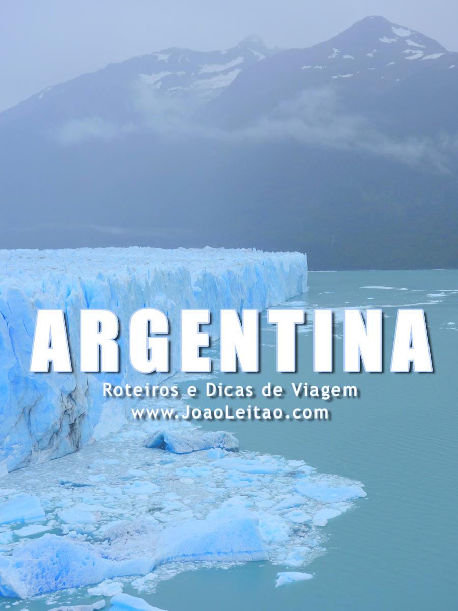 Visitar Argentina – Roteiros e Dicas de Viagem